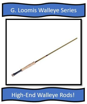 G. Loomis Walleye Series Fishing Rods