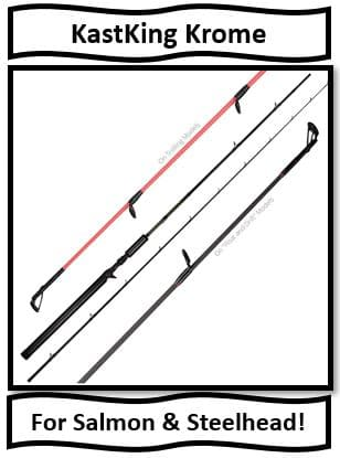 The KastKing Krome Salmon & Steelhead Fishing Rods