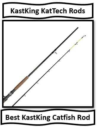 KastKing KatTech Rods - the best Kastking rods for catfish fishing